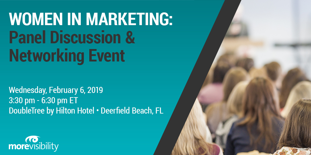 MoreVisibility Hosts Women In Marketing Panel Discussion & Networking Event