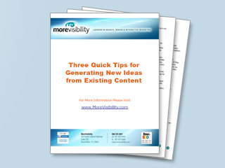 Three Quick Tips for Generating New Ideas from Existing Content