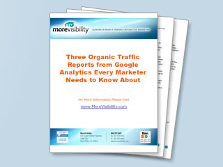 Three Organic Traffic Reports from Google Analytics Every Marketer Needs to Know About