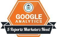 5 Reports Marketers need