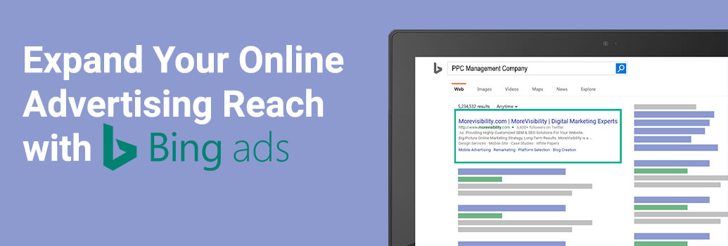 Expand Your Online Advertising Reach with Bing Ads