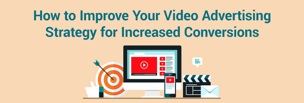 Video Advertising Strategy Tips