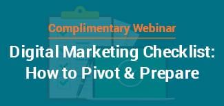 Digital Marketing Checklist: How to Pivot & Prepare