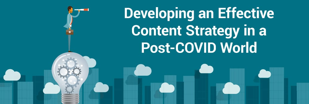 Developing a Post-COVID Content Strategy