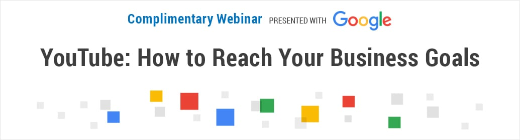 YouTube: How to Reach Your Business Goals