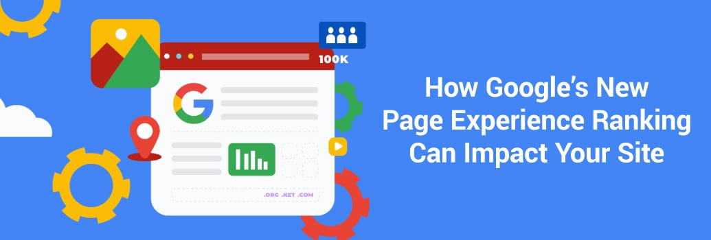 Google's New Page Experience Rankings