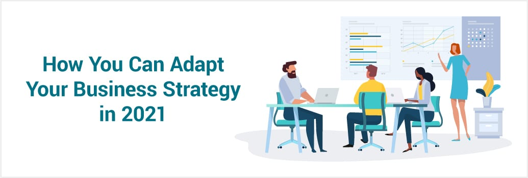 Pivoting Your Business Strategy for 2021