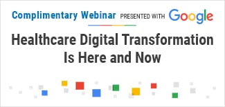 Healthcare Digital Transformation Is Here and Now