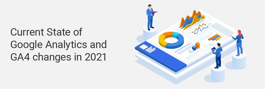 GA4 Suite Updates for 2021