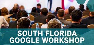 South Florida Google Workshop