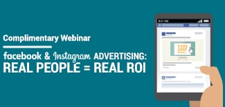 Facebook & Instagram Advertising: Real People = Real ROI