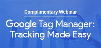 Google Tag Manager: Tracking Made Easy