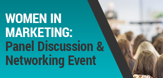 Women In Marketing Panel Discussion & Networking Event