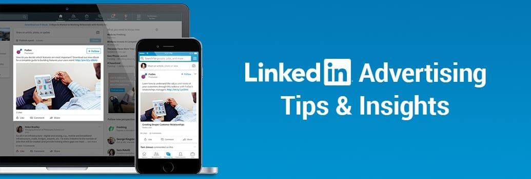 LinkedIn Advertising Tips & Insights