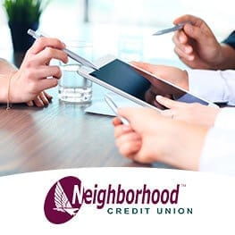 Neighborhood Credit Union – Developed a CPC Campaign to Increase New Business