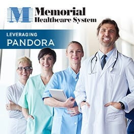 Memorial Healthcare System Achieves 500% Increase in Mobile Traffic Leveraging Pandora