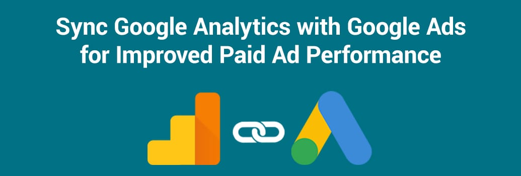 Integrating Google Analytics & Google Ads